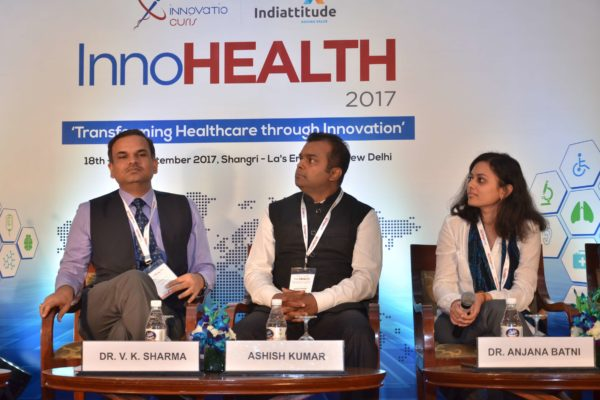 Dr Anjana Batni, Ashish Kumar and Dr V K Sharma - Panellists of session 5 on Session 6 Innovations in the Pharma sector at InnoHEALTH 2017